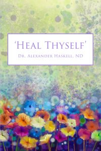 Heal Thyself Dr. Haskell